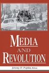 Media And Revolution by Jeremy D. Popkin