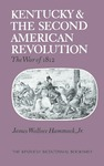 Kentucky and the Second American Revolution: The War of 1812