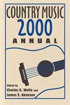 Country Music Annual 2000 by Charles K. Wolfe and James E. Akenson
