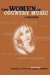 The Women of Country Music: A Reader by Charles K. Wolfe and James E. Akenson