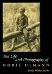 The Life and Photography of Doris Ulmann by Philip Walker Jacobs