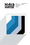 Man & Water: The Social Sciences in Management of Water Resources by L. Douglas James