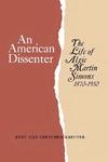 An American Dissenter: The Life of Algie Martin Simons 1870–1950