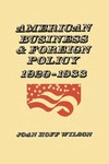 American Business and Foreign Policy: 1920–1933