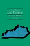 Little Kingdoms: The Counties of Kentucky, 1850–1891