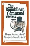 The Republican Command: 1897–1913