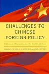 Challenges to Chinese Foreign Policy: Diplomacy, Globalization, and the Next World Power