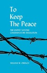 To Keep the Peace: The United Nations Condemnatory Resolution
