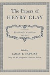 The Papers of Henry Clay. Volume 3. Presidential Candidate, 1821-1824