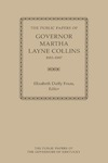 The Public Papers of Governor Martha Layne Collins, 1983-1987 by Martha Layne Collins and Elizabeth Duffy Fraas