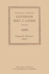 The Public Papers of Governor Bert T. Combs: 1959–1963