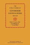 The Public Papers of Governor Louie B. Nunn: 1967–1971 by Louie B. Nunn, Robert F. Sexton, and Lewis Bellardo Jr.