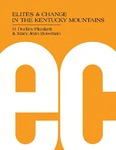 Elites and Change in the Kentucky Mountains by H. Dudley Plunkett and Mary Jean Bowman