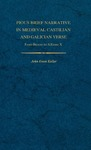 Pious Brief Narrative in Medieval Castilian and Galician Verse: From Berceo to Alfonso X by John E. Keller