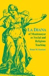La Diana of Montemayor as Social and Religious Teaching