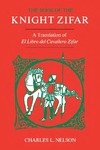 The Book of the Knight Zifar: A Translation of El Libro del Cavallero Zifar