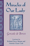 Miracles of Our Lady by Gonzalo de Berceo, Richard Terry Mount, and Annette Grant Cash