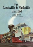 The Louisville and Nashville Railroad, 1850-1963