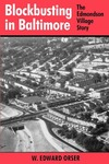 Blockbusting in Baltimore: The Edmondson Village Story