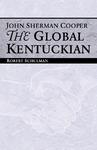 John Sherman Cooper: The Global Kentuckian