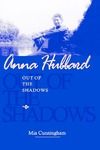 Anna Hubbard: Out of the Shadows