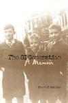 The GI Generation: A Memoir