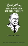Dear Alben: Mr. Barkley of Kentucky