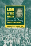 Lion of the Forest: James B. Finley, Frontier Reformer