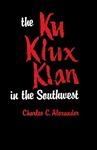 The Ku Klux Klan in the Southwest