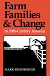 Farm Families and Change in 20th-Century America