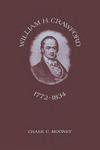 William H. Crawford: 1772–1834
