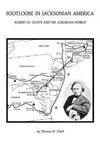 Footloose in Jacksonian America: Robert W. Scott and his Agrarian World