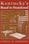 Kentucky's Road to Statehood