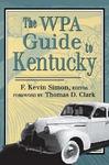 The WPA Guide to Kentucky