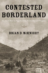 Contested Borderland: The Civil War in Appalachian Kentucky and Virginia