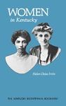 Women in Kentucky by Helen D. Irvin