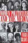 Women Politicians and the Media by Maria Braden