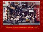 Hong Kong: Street Scene with Stone Stairway