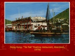 "Hong Kong: ""Tai Pak"" Floating Restaurant, Aberdeen"