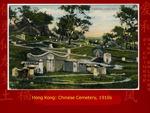 Hong Kong: Chinese Cemetery