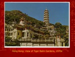 Hong Kong: View of Tiger Balm Gardens