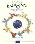 Building Europe Together