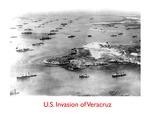 U.S. Invasion of Veracruz – 1914