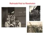 Railroads Vital to Revolution
