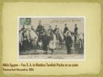 Feu S. A. le Khédive Tewfick Pacha et sa suite