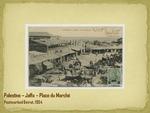 Palestine--Jaffa--Place du Marché