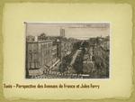 Perspective des Avenues de France et Jules Ferry