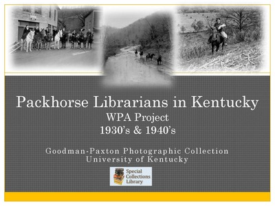 Wpa Packhorse Librarians In Kentucky Visual Modules Of